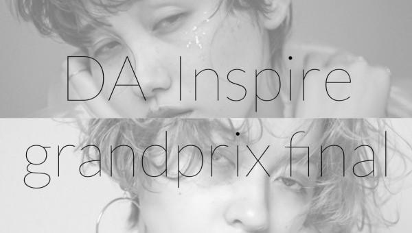【DA Inspire 】グランプリファイナル